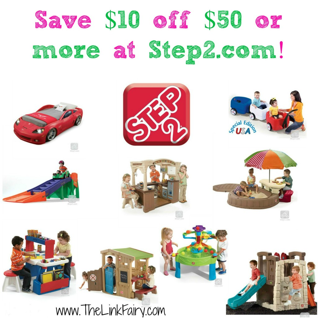 Save $10 off $50 or more at Step2.com, click for code!