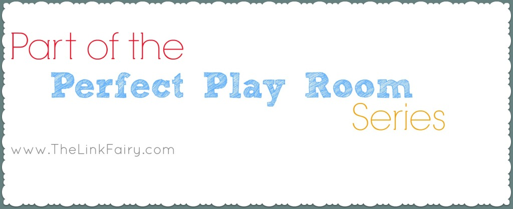 Check out the perfect play room series on TheLinkFairy.com for great play room ideas!