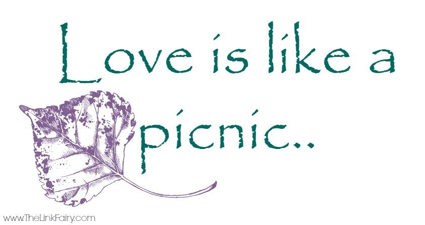 Love is like a picnic