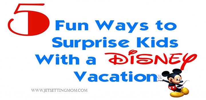 5 Creative ways to surprise kids with a Disney vacation! #Disney #Travel #DisneyVacation #SwanDolphin