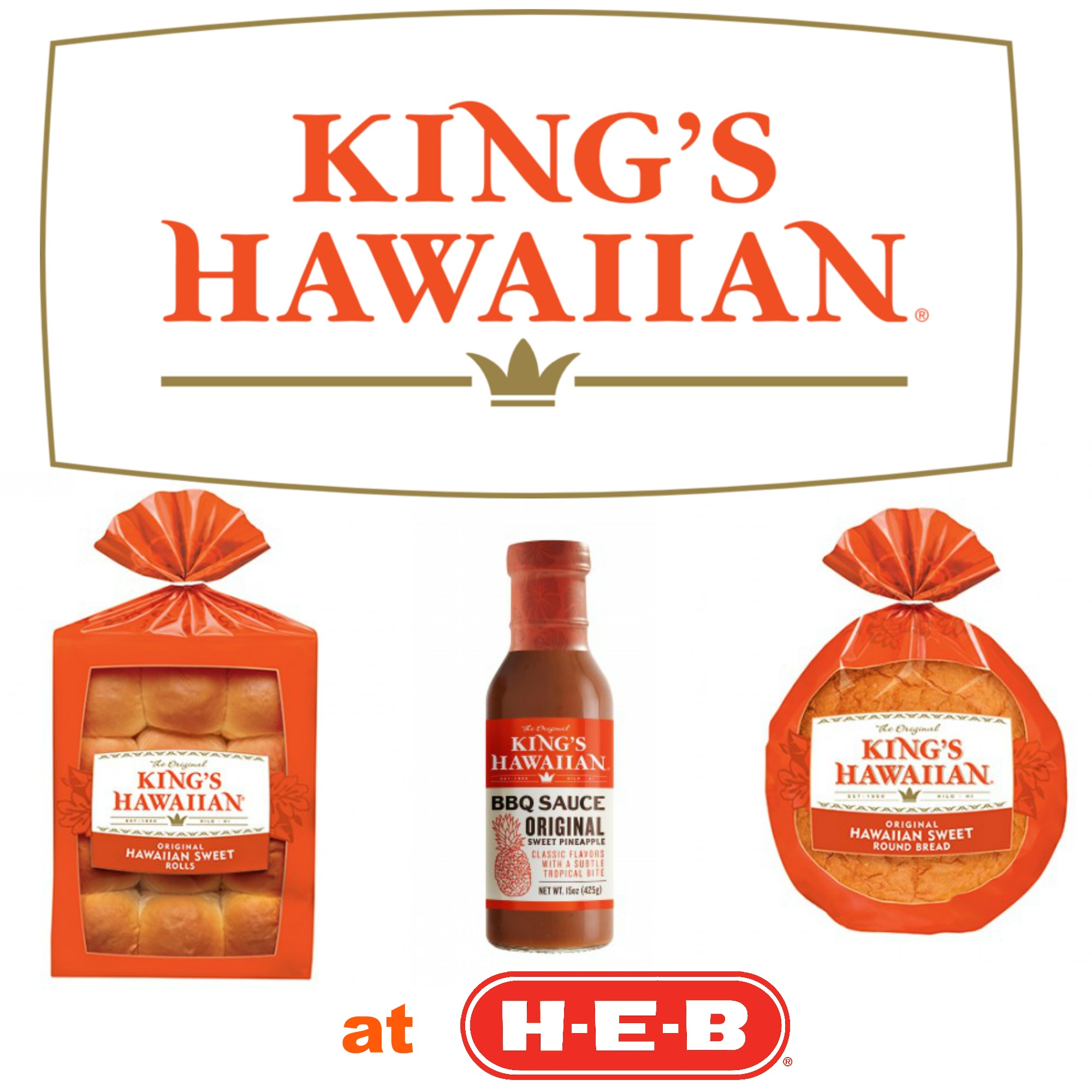 find-kings-hawaiian-products-at-your-local-heb-gametimegrilling-ad