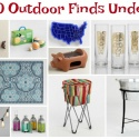 Top 10 outdoor finds under $25 – A salute to Cost Plus World Market's Memorial Day Weekend Sale